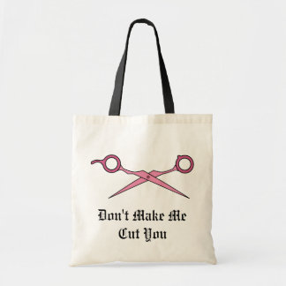 Don't Make Me Cut You (Pink Hair Cutting Scissors) Tote Bag