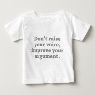 Don't Raise Your Voice, Improve Your Argument Baby T-Shirt