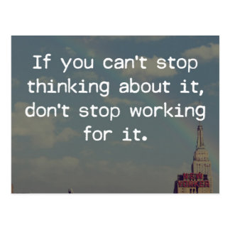 Don't Stop Working Quote Postcard
