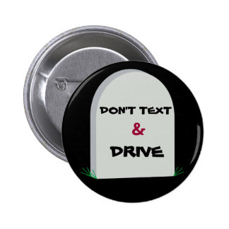DON T TEXT DRIVE button