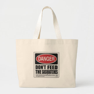 Don t The Feed Sasquatches Canvas Bags