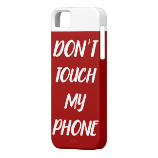 Don´t touch my phone marries, iphone 8 iPhone 5 cases