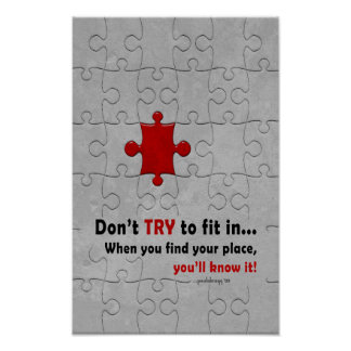 Don't try to fit in … poster
