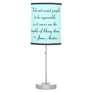 Don't Want People to Be Agreeable Jane Austen Table Lamps