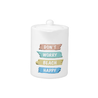 Don't Worry BEACH Happy - Fun Beach Print