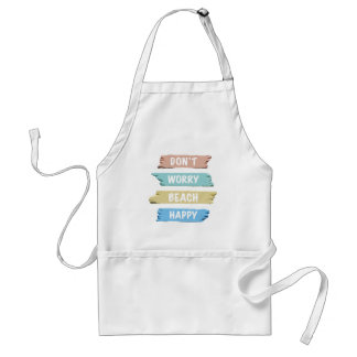Don't Worry BEACH Happy - Fun Beach Print Standard Apron