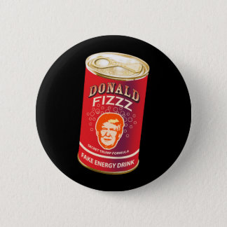 Donald Fizzz, Fake Energy Drink 2 Inch Round Button