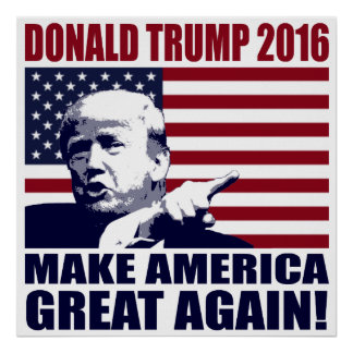 Donald Trump 2016 For President Poster