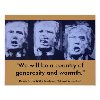 Donald Trump - A country of generosity and warmth Poster