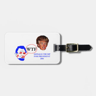 Donald Trump and Lincoln Luggage Tag