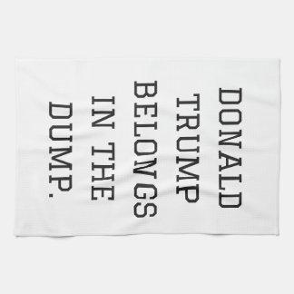 Donald Trump Belongs In The Dump Humor Collection Kitchen Towels