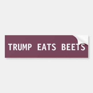 Donald Trump Bumper Sticker - Eats Beets