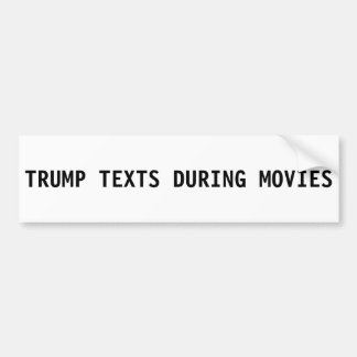 Donald Trump Bumper Sticker - Texts in Movies