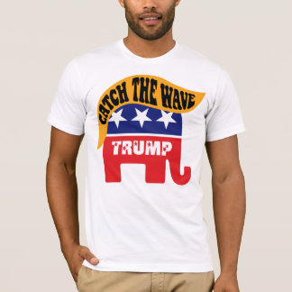 Donald Trump Catch The Wave - GOP Elephant Hair T-Shirt