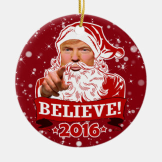 Donald Trump Christmas Believe Ceramic Ornament