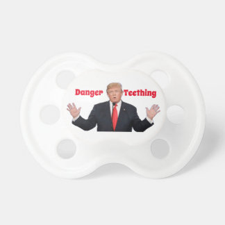 Donald Trump Danger Teething Pacifier