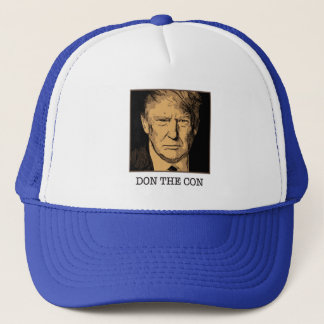 Donald Trump Don The Con Trucker Hat