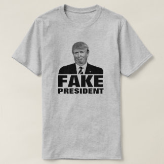 "Donald Trump ""FAKE PRESIDENT"" For Light Colors T-Shirt"