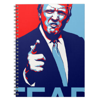 "Donald trump ""Fear"" parody poster 2017 Notebook"