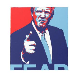 "Donald trump ""Fear"" parody poster 2017 Notepad"