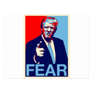 "Donald trump ""Fear"" parody poster 2017 Postcard"