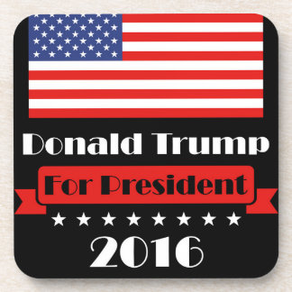 Donald Trump for President 2016 Drink Coasters