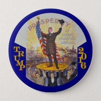 Donald Trump for President in 2016 4 Inch Round Button