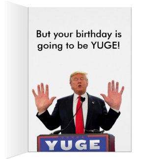 Donald Trump Funny Birthday Card