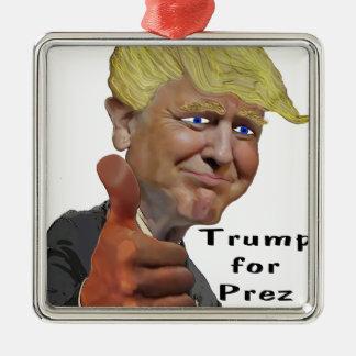 Donald Trump funny humorous product Trump for Prez Silver-Colored Square Ornament