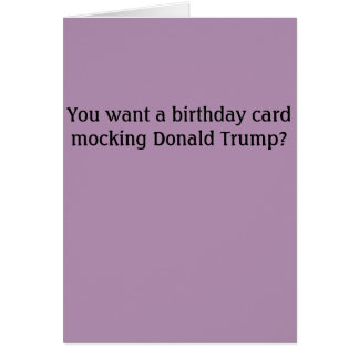 Donald Trump Insult Birthday Card