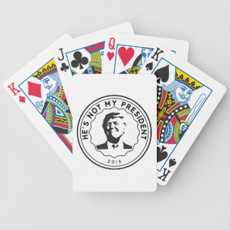 Donald Trump is not my president Bicycle Playing Cards