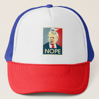 Donald Trump NOPE -- Anti-Trump 2016 - Trucker Hat