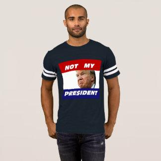 Donald Trump: Not My President T-Shirt