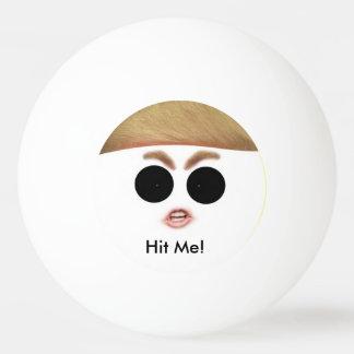 Donald Trump Ping Pong Ball.  Hit IT! Ping Pong Ball