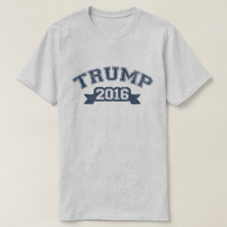 Donald Trump President 2016 Collegiate T-Shirt