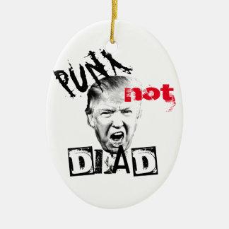 DONALD TRUMP - PUNX not DEAD! Ceramic Ornament