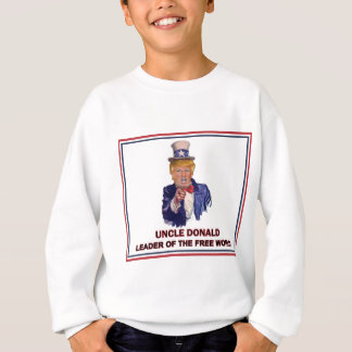 Donald Trump / Uncle Sam Leader of the free world! Sweatshirt