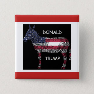 Donald Trump - What a Donkey 2 Inch Square Button