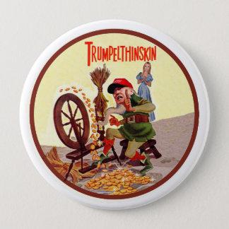 Donald Trumpelthinskin 4 Inch Round Button