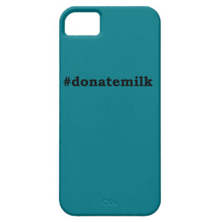 #donatemilk iPhone 5 case