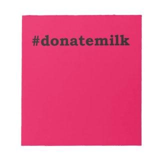 #donatemilk notepad