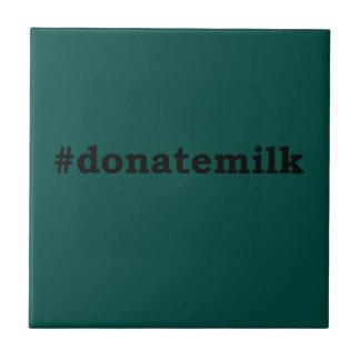#donatemilk tile
