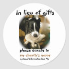 Donations in Lieu of Gifts Classic Round Sticker