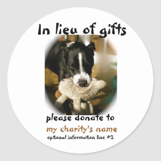 Donations in Lieu of Gifts Round Sticker