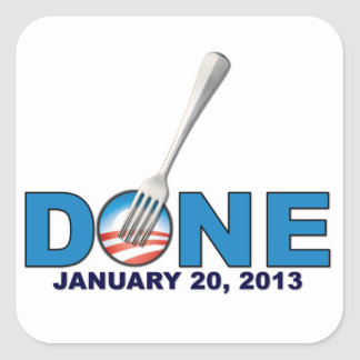 Done - January 20, 2013 - Anti Obama Square Sticker