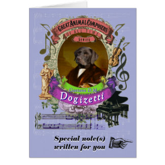 Donizetti Parody Dogizetti Animal Composer Dog Card