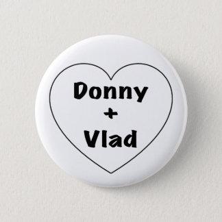 Donny + Vlad 2 Inch Round Button