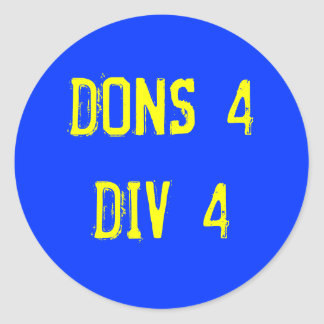 DONS4DIV4 CLASSIC ROUND STICKER