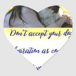 Don't accept your dog's admiration heart sticker
