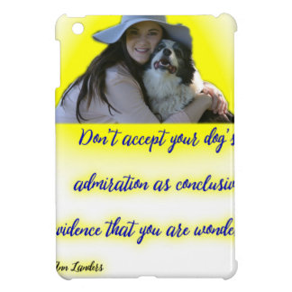 Don't accept your dog's admiration iPad mini cover
